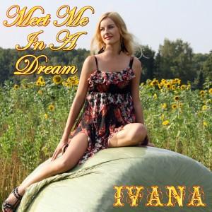 955 Ivana - Meet Me In A Dream (September 2014)
