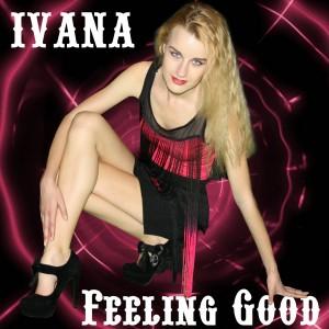 964 Ivana - Feeling Good (March 2014)