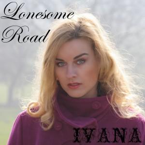 969 Ivana - Loansome Road (February 2014)