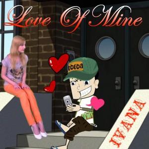 981 Ivana - Love Of Mine (April 2013)
