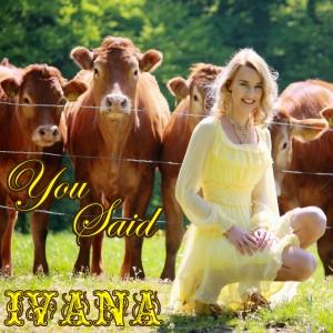 945 Ivana - You Said (May 2015)