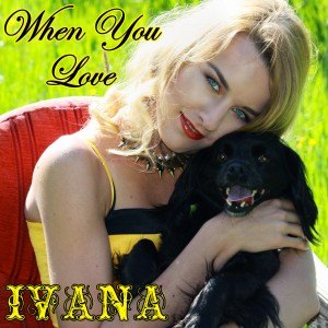 944 Ivana - When You Love (May 2015)