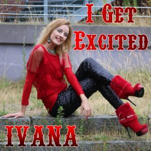 937 Ivana - I Get Excited (July 2015)