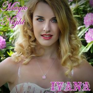 942 Ivana - Magic Night (May 2015)