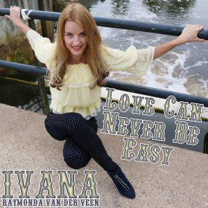 919 Ivana Raymonda van der Veen - Love Can Never Be Easy (May 2016)