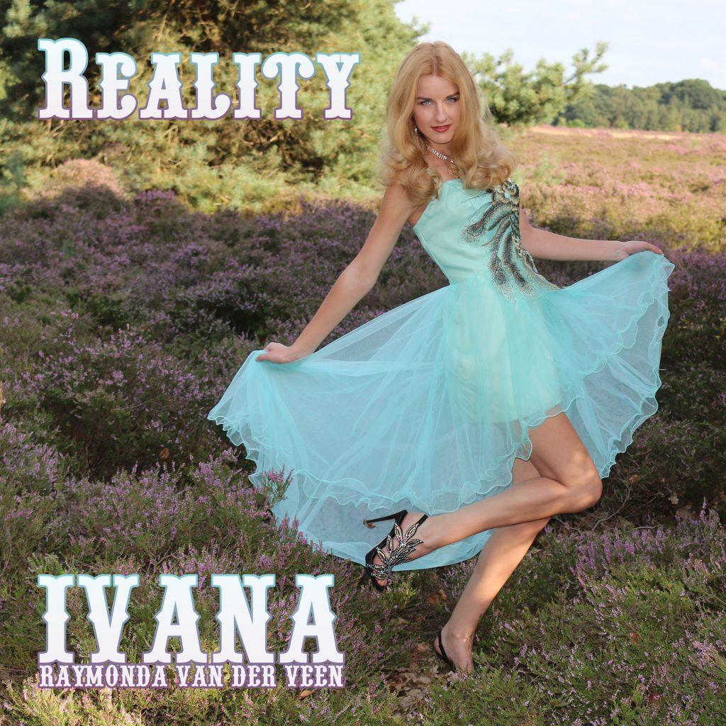 IVANA RAYMONDA VAN DER VEEN REALITY